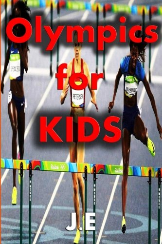 Olympics for Kids: An Olympic book for kids (Ancient History for Kids) (Volume 3)
