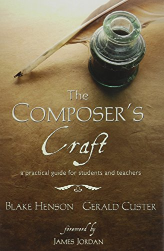 The Composer's Craft: A Practical Guide for Students and Teachers/G8533