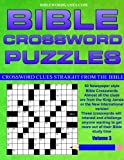 img - for Bible Crossword Puzzles Volume 3: 50 Newspaper style Bible crosswords with almost all the clues straight from the Bible book / textbook / text book