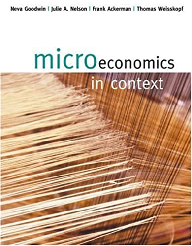 Microeconomics in Context: 1st (First) Edition