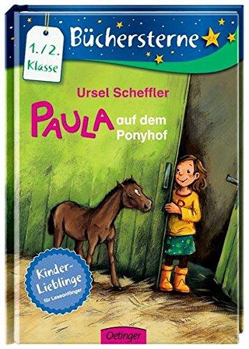Paula auf dem Ponyhof: Mit 16 Seiten Leserätseln und -spielen (Büchersterne)
