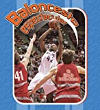 Baloncesto Espectacular, Bobbie Kalman and John Crossingham, 0778786463