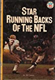 Star Running Backs of the NFL, Bill Libby, 0394822854