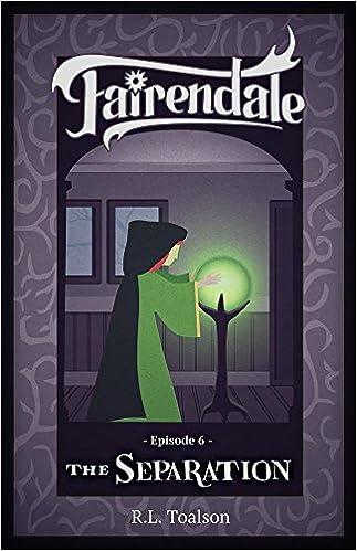 The Separation: Episode 6 (Fairendale)