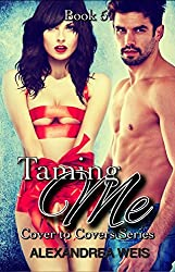 Taming Me (Cover to Cover Series Book 5)