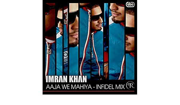 aaja ve mahiya imran khan mp3 song download free