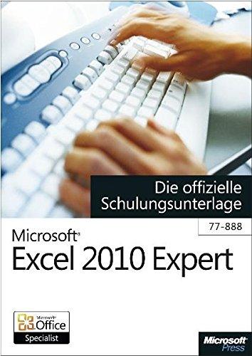 microsoft-excel-2010-expert-die-offizielle-schulungsunterlage-fr-das-mos-examen-77-888