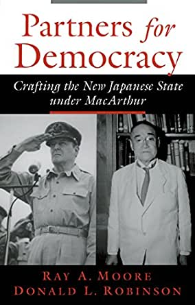 Artners For Democracy Crafting The New Japanese State Under Macarthur
