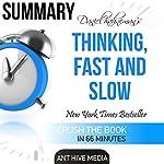 Daniel Kahneman's Thinking, Fast and Slow Summary | Ant Hive Media
