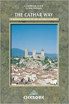 The Cathar Way: A walker's guide to the Sentier Cathare (Cicerone Guides) by Mattingly, Alan (2010)