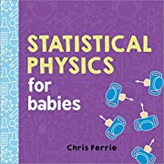 Statistical Physics for Babies (Baby University)
