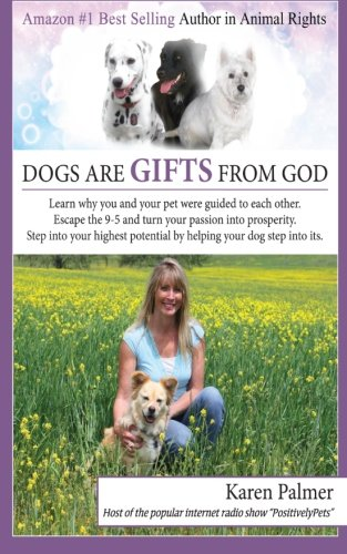 Download Dogs are gifts from God: Spiritual Life Lessons from dogs and their people pdf epub