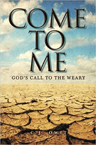 Book Come to Me: God's Call to the Weary