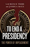 #7: To End a Presidency: The Power of Impeachment