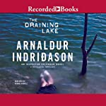 The Draining Lake: An Inspector Erlendur Novel, Book 4 | Arnaldur Indridason