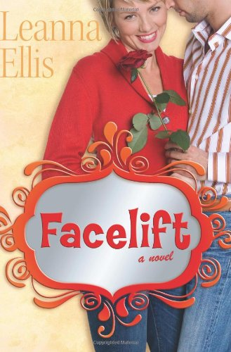 Facelift: A Novel