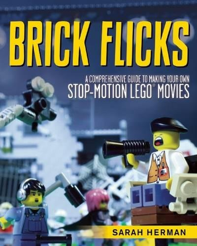 brick-flicks-a-comprehensive-guide-to-making-your-own-stop-motion-lego-movies-2