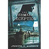 The Vermeer Deception: An Art Mystery (Zelda Richardson Mystery Series)