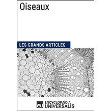 Oiseaux: Les Grands Articles d'Universalis (French Edition)