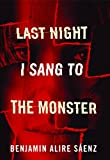 img - for Last Night I Sang to the Monster book / textbook / text book