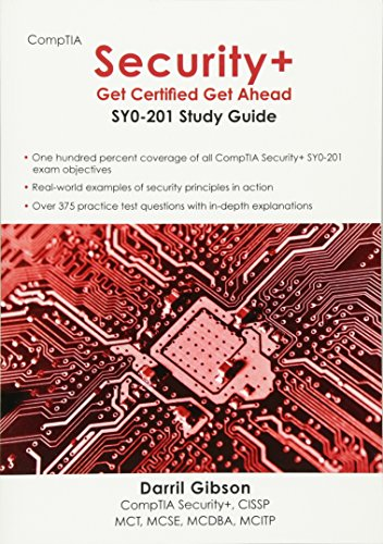 CompTIA Security+: Get Certified Get Ahead: SY0-201 Study Guide