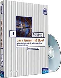 Java lernen mit BlueJ: Eine Einführung in die objektorientierte Programmierung (Pearson Studium - IT)