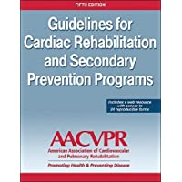 Guidelines for Cardiac Rehabilitation and Secondary Prevention Programs - With Web Resource 5ed