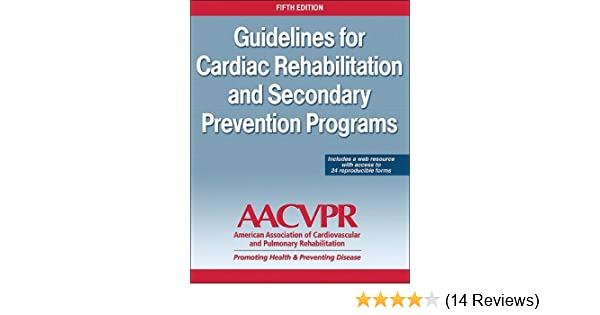 guidelines for cardiac rehabilitation and secondary prevention programs 4th edition