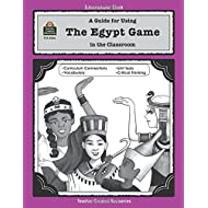A Guide for Using The Egypt Game in the Classroom (Literature Units)