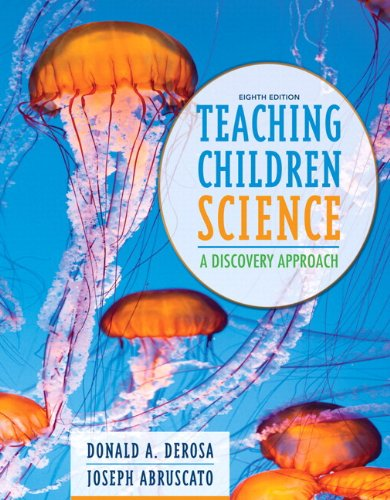 Teaching Children Science: A Discovery Approach, Enhanced Pearson eText with Loose-Leaf Version -- Access Card Package (8th Edition)