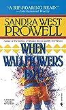 When Wallflowers Die (Phoebe Siegel Mystery)