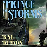 Prince of Storms: The Entire and the Rose, Book 4 | Kay Kenyon