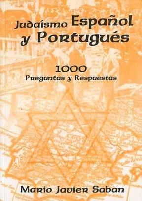 Mil preguntas y respuestas sobre el judaísmo español y portugués (Spanish Edition)