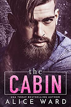 The Cabin by [Ward, Alice]
