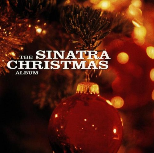 The Sinatra Christmas Album Frank Sinatra The Christmas Album