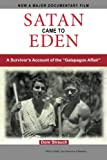 img - for Satan Came to Eden: A Survivor's Account of the