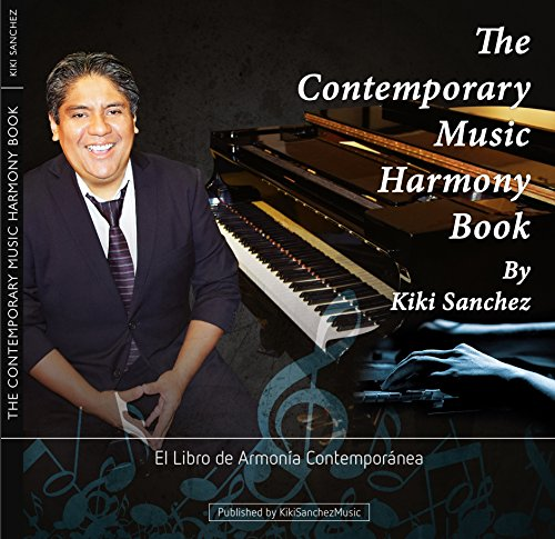 The Contemporary Music Harmony Book: El Libro de Armonía Contemporánea