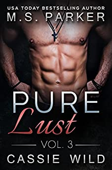 Pure Lust Vol. 3 by [Parker, M. S., Wild, Cassie]