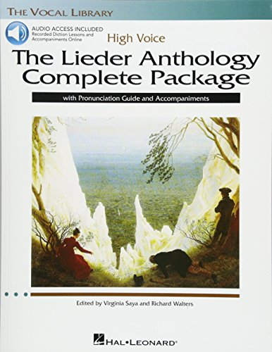 The Lieder Anthology Complete Package - High Voice: Book/Pronunciation Guide/Accompaniment Online Audio (The Vocal (Voice Complete Package)