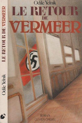 Le retour de Vermeer: Roman (Roman Olivier Orban) (French Edition)