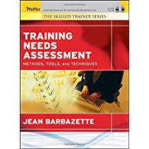 Training Needs Assessment: Methods, Tools, and Techniques