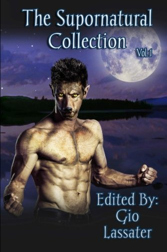 The Supornatural Collection, Volume One