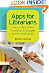 Apps for Librarians: Using the Best M...