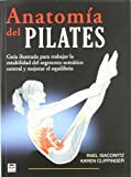 img - for Anatomia del Pilates / Pilates Anatomy (En Forma / in Shape) (Spanish Edition) by Rael Isacowitz (2011-09-04) book / textbook / text book