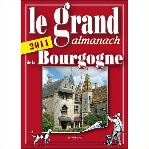 Livres gratuits Grand Almanach de la Bourgogne 2011 pdf