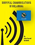Survival Communications in Oklahoma, John Parnell, 147919106X