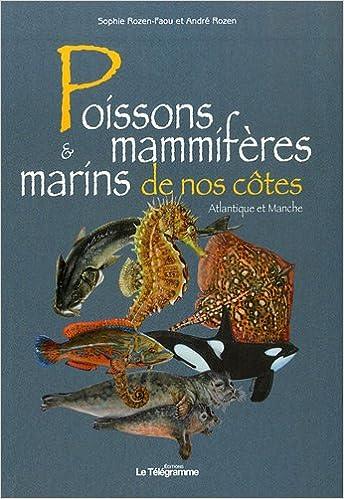 Lire un Poissons et mammifères marins de nos côtes epub, pdf