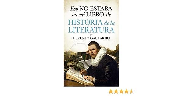 Eso no estaba en mi libro de Literatura (Historia): Amazon.es ...