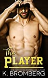 The Player (The Player Duet Book 1)