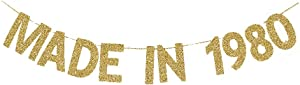 Made in 1980 Banner, Fun Birthday Banner for Women/Men's 40th/39th Birthday Party, Shiny Gold Gliter Paper Backdrops